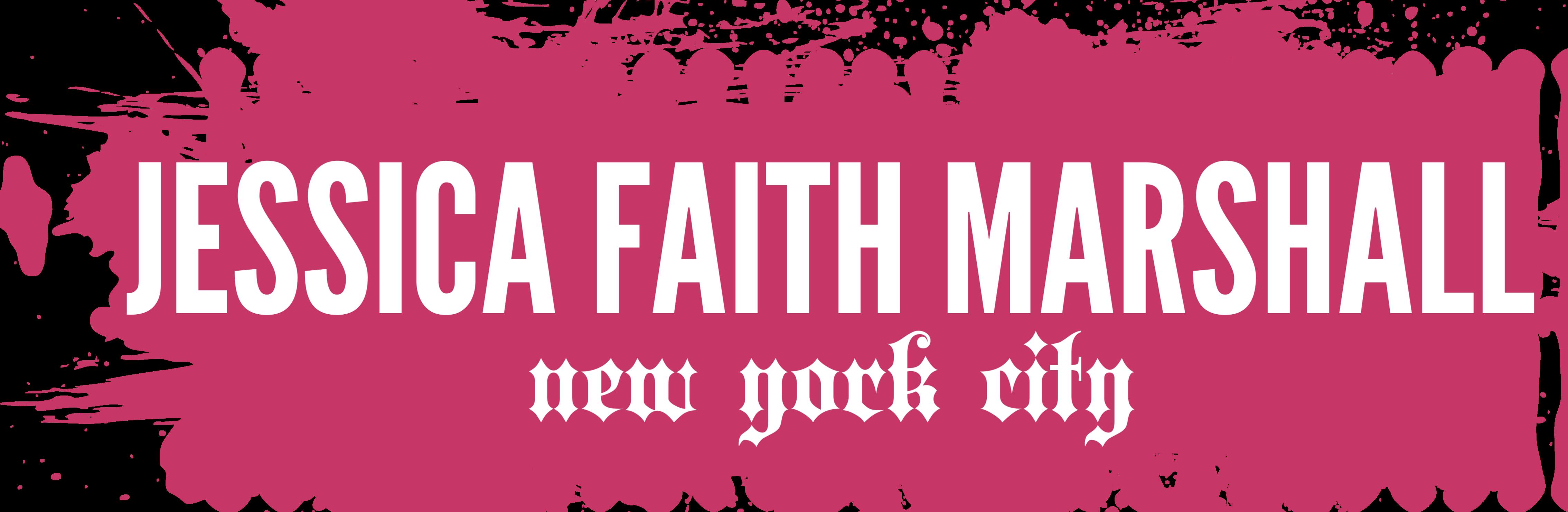 Jessica Faith Marshall NYC